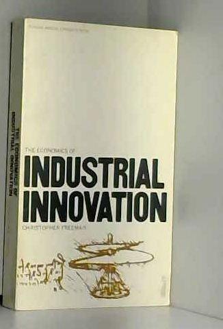9780140809060: The Economics of Industrial Innovation (Penguin modern economics texts)