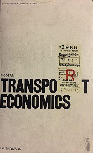 Modern transport economics (Penguin modern economics texts): Thomson, J. Michael