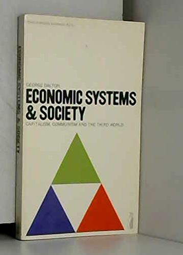 Economic Systems And Society: Capitalism,Communism And the Third World (Penguin modern economics ...