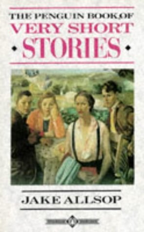 The Penguin Book of Very Short Stories (English Language Teaching) (0140809511) by Jake Allsop