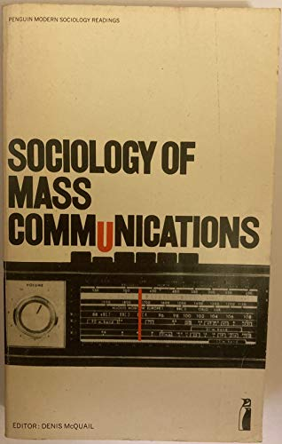 9780140809619: Sociology of Mass Communications (Penguin modern sociology readings)