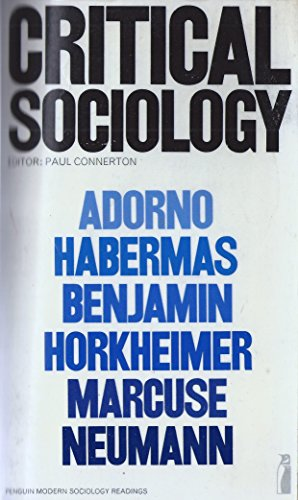 9780140809664: Critical Sociology: Selected Readings