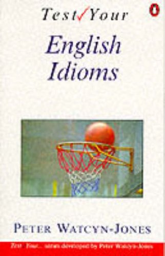 9780140809879: Test Your English Idioms (English Language Teaching)