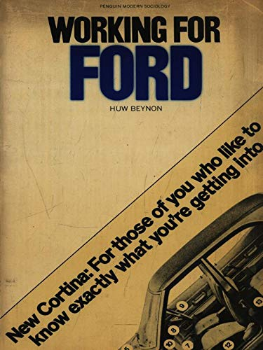 9780140809954: Working for Ford