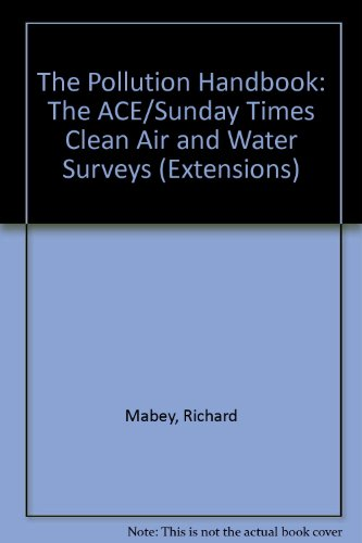 9780140811865: The Pollution Handbook: The ACE/Sunday Times Clean Air and Water Surveys (Extensions)