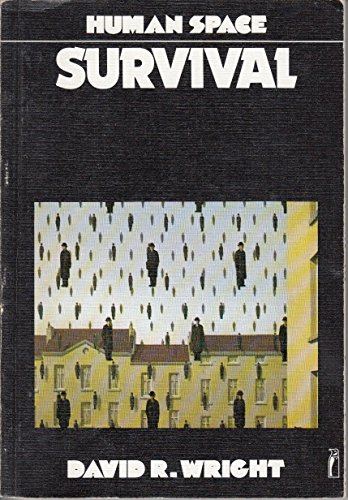 Survival (Human Space): Wright, David R.