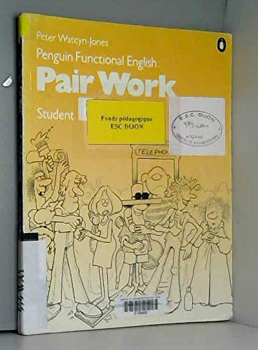 Penguin Functional English: Pair Work: Student B (0140813217) by Watcyn-Jones, Peter
