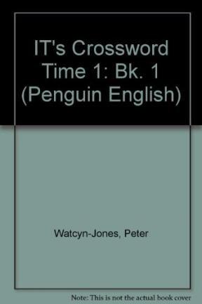 9780140813395: It's Crossword Time! Book 1 (Penguin English) (Bk. 1)