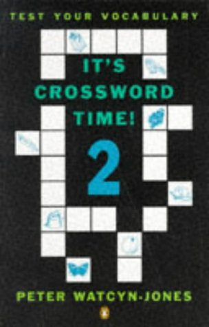 9780140813401: IT's Crossword Time 2: Bk. 2 (Test Your Vocabulary)