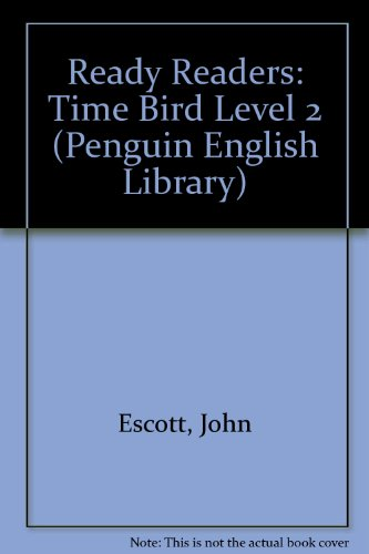 9780140813661: Ready Readers: Time Bird Level 2 (The Penguin English Library)
