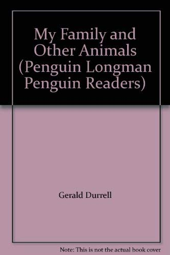 9780140814538: My Family and Other Animals (Penguin Longman Penguin Readers)