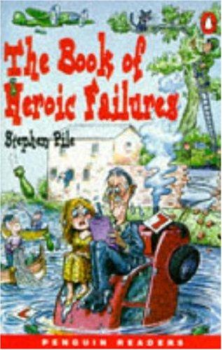 9780140814835: Book of Heroic Failures (Penguin Readers (Graded Readers))