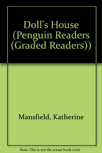 Doll's House (Penguin Readers (Graded Readers)): Mansfield, Katherine