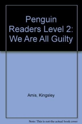 9780140815504: We are all guilty (Penguin Readers)
