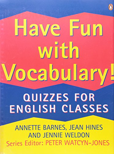9780140815627: Have Fun with Vocabulary!: Quizzes For English Classes (Penguin English)