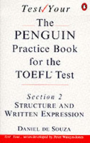 9780140815863: Penguin Practice Book for the TOEFL Test: Structure and Written Expression Section 2 (Test Your...)
