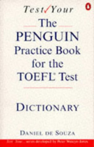 9780140815887: Test Your Toefl: The Penguin Practice Book For the Toefl Test:Dictionary (Penguin English)