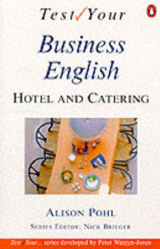 9780140815931: Test Your Hotel and Catering English: Intermediate