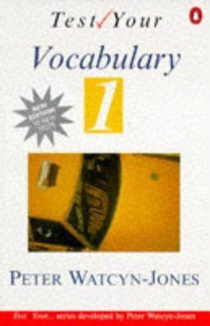9780140816143: Test Your Vocabulary: Bk. 1 (Test your vocabulary series)