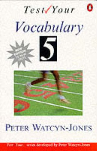 9780140816181: Test Your Vocabulary Book 5 (Advanced): Bk. 5 (Test your vocabulary series)