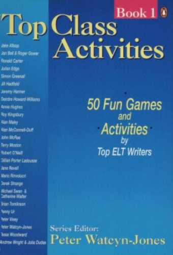 9780140816198: Top Class Activities: 50 Short Games And Activities For Teachers: Elementary-Advanced (Penguin English)