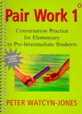 9780140816327: Pair Work 1: Elementary to Pre-Intermediate(New Condensed Edition): Elementary to Pre-intermediate Bk. 1 (General Adult Literature)
