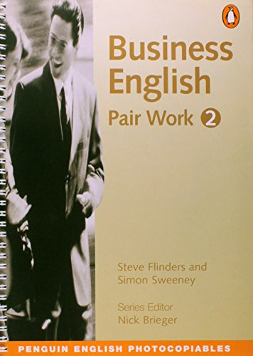 9780140816594: Business English Pair Work 2: Further Conversation Practice For Business People (Penguin English)