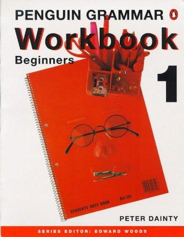9780140816716: Penguin Grammar: Beginners Workbook 1 (Penguin English)