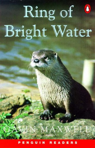 Ring of Bright Water (Penguin Longman Penguin Readers) (0140816720) by Gavin Maxwell