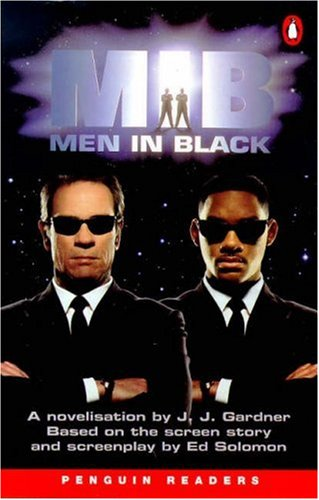 Men in Black: Junior Novelisation (Penguin Longman Penguin Readers) (0140816763) by Gardner, J.J.; Solomon, Ed