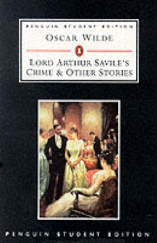 9780140817768: Penguin Student Edition Lord Arthur Saviles Crimes (Penguin Student Editions)