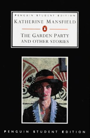 9780140817911: The Garden Party And Other Stories: Stories Finished And Unfinished (Penguin Student Editions)