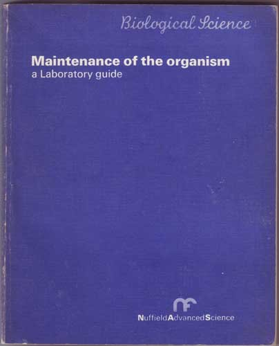 9780140826012: Biological science: maintenance of the organism;: A laboratory guide; (Laboratory guides)