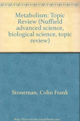 9780140826111: Metabolism: Topic Review (Nuffield Advanced Science. Biological science. Topic review)