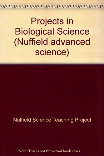 9780140826258: Projects in Biological Science: Projects in biological science (Nuffield advanced science)