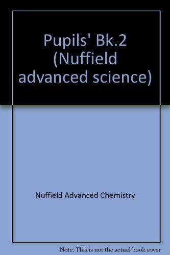 9780140826524: Pupils' Bk.2 (Nuffield advanced science)
