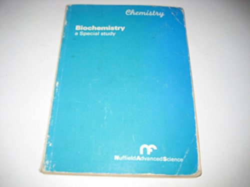 9780140826579: Biochemistry: A Special Study (Nuffield Advanced Science)