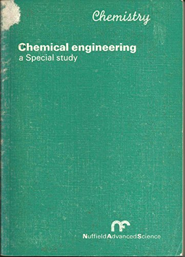 9780140826586: Chemical Engineering: Special study: Chemical engineering: Special Studies (Nuffield advanced science)