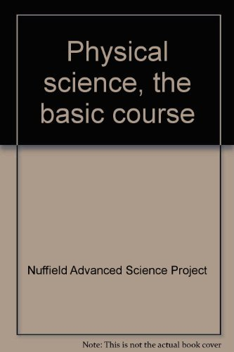 9780140827514: Physical science, the basic course