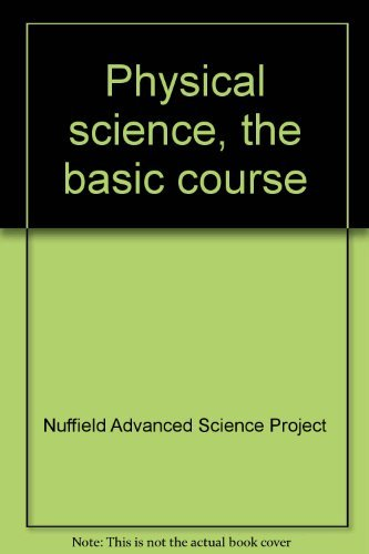 9780140827521: Physical science, the basic course