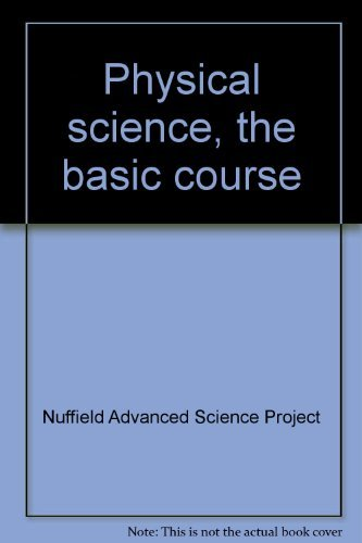 9780140827538: Physical science, the basic course