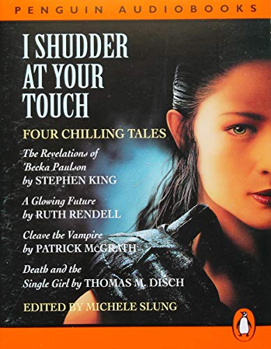 9780140860122: I Shudder at Your Touch: Four Tales of Sex and Horror v. 1 (Penguin audiobooks)