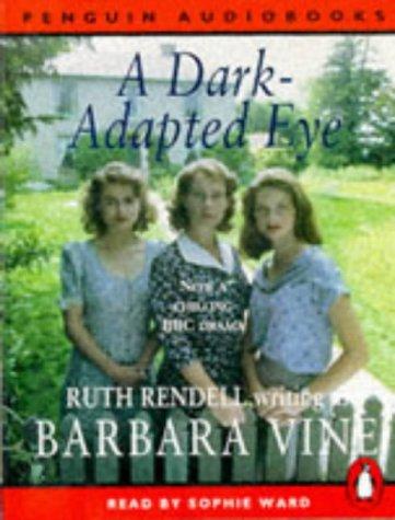 9780140860153: A Dark-adapted Eye (Penguin Audiobooks)