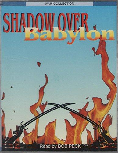 9780140860214: Shadow Over Babylon