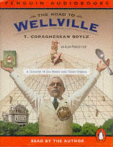 9780140860375: The Road to Wellville (Penguin Audiobooks)