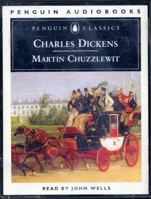 Martin Chuzzlewit - audio book read by: Dickens, Charles /