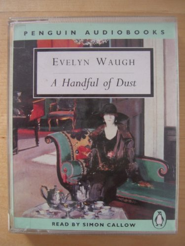 9780140861143: A Handful of Dust (Penguin audiobooks)