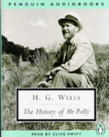 The History of Mr Polly (audio cassettes): H.G. Wells, read