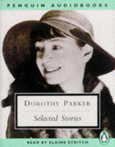9780140862119: Dorothy Parker : Selected Stories (Big Blonde, Too Bad, Song of Shirt, Mr. Durant, Diary of a New York Lady, Standard of Living, The Garter)