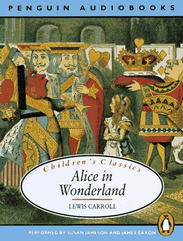 9780140862195: Alice in Wonderland (Classic, Children's, Audio)